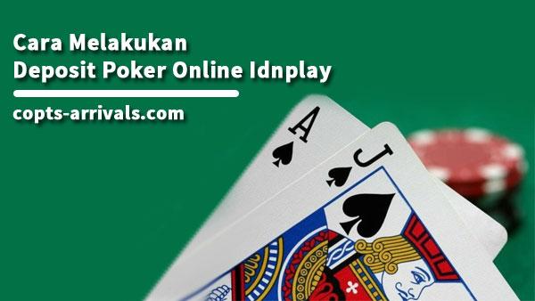 Cara Melakukan Deposit Poker Online Idnplay